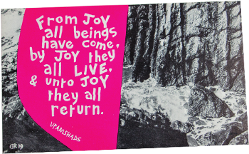 From joy all things come