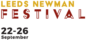Leeds Newman Festival - 22nd - 26th - September